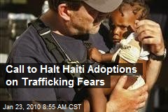 Call to Halt Haiti Adoptions on Trafficking Fears