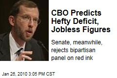 CBO Predicts Hefty Deficit, Jobless Figures