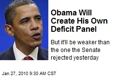 Obama Will Create His Own Deficit Panel