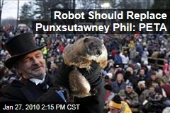 Robot Should Replace Punxsutawney Phil: PETA