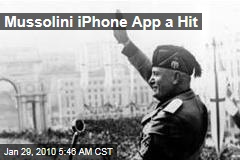 Mussolini iPhone App a Hit
