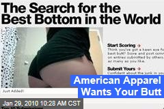 American Apparel Wants Your Butt