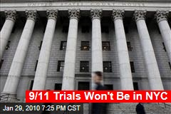 9/11 Trials Won't Be in NYC