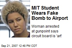 MIT Student Wears Fake Bomb to Airport