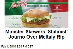 Minister Skewers 'Stalinist' Journo Over McItaly Rip