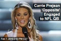 Carrie Prejean 'Opposite' Engaged to NFL QB