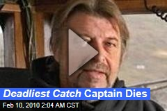 Deadliest Catch Captain Dies