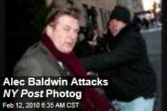 Alec Baldwin Attacks NY Post Photog