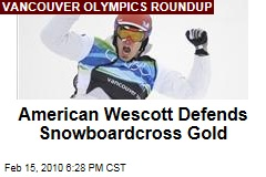 American Wescott Defends Snowboardcross Gold