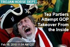 Tea Partiers Attempt GOP Takeover From the Inside