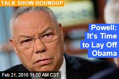 Powell: It's Time to Lay Off Obama