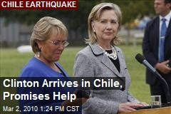 Clinton Arrives in Chile, Promises Help