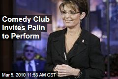 Comedy Club Invites Palin to Perform