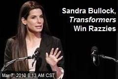 Sandra Bullock, Transformers Win Razzies