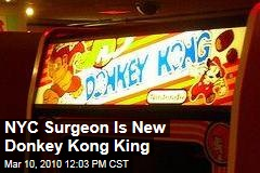 NYC Surgeon Is New Donkey Kong King