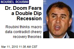 Dr. Doom Fears a Double Dip Recession