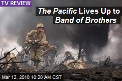 The Pacific Lives Up to Band of Brothers