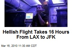 Hellish Flight Takes 16 Hours From LAX to JFK
