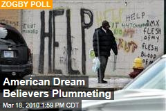 American Dream Believers Plummeting