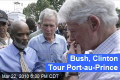 Bush, Clinton Tour Port-au-Prince
