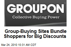 Group-Buying Sites Bundle Shoppers for Big Discounts