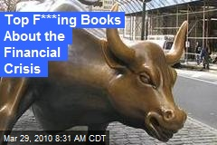 Top F***ing Books About the Financial Crisis