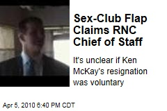 Sex-Club Flap Claims RNC Chief of Staff