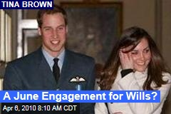 A June Engagement for Wills?