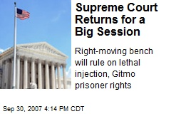 Supreme Court Returns for a Big Session