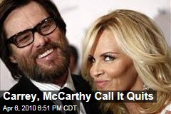 Carrey, McCarthy Call It Quits