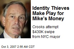 Identity Thieves Make Play for Mike's Money