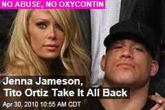 Tito Ortiz, Jenna Jameson Take it Back | TMZ.com