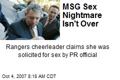 MSG Sex Nightmare Isn't Over