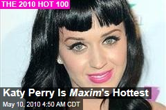 Katy Perry Is Maxim 's Hottest