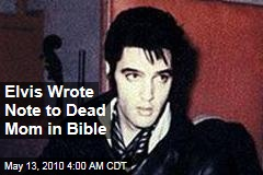 Elvis Wrote Note to Dead Mom in Bible