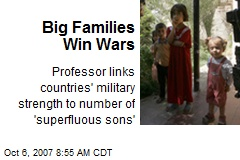 Big Families Win Wars