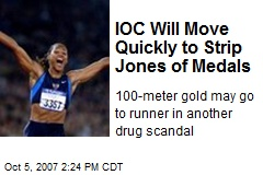 IOC Will Move Quickly to Strip Jones of Medals