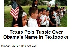 Texas Pols Tussle Over Obama's Name in Textbooks