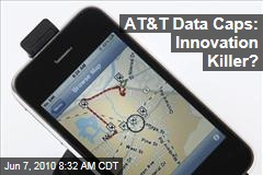 AT&T Data Caps: Innovation Killer?