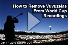 How to Remove Vuvuzelas From World Cup Recordings