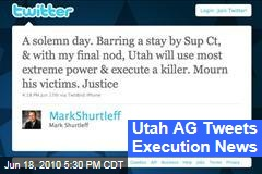 Utah AG Tweets Execution News