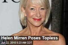 Helen Mirren Poses Topless