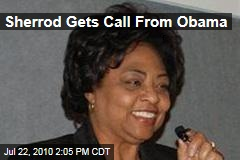 Sherrod Gets Call From Obama