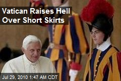 Vatican Raises Hell Over Short Skirts