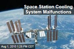 Space Station Cooling System Malfunctions