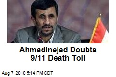Ahmadinejad Doubts 9/11 Death Toll