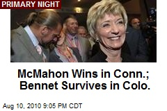 McMahon Wins in Conn.; Bennet Survives in Colo.