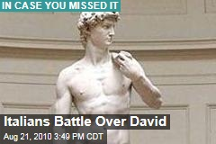 Italians Battle Over David