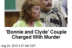 'Bonnie and Clyde' Couple Charged With Murder