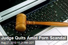 Judge Quits Amid Porn Scandal